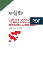 Guía Metodológica de Titulación por Tesis de la Escuela Nacional Superior Autónoma de Bellas Artes del Perú