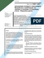 NBR 13851 - Instrumentais Cirurgico E Odontologico - Resistencia a Esterilizacao Em Autoclave a C