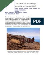 Los Antiguos Caminos Andinos Ya Son Patrimonio de La Humanidad