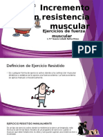 Ejercicios de Resistencia y Fuerza Muscular