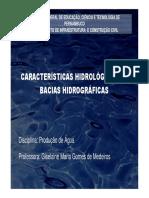 Produção de água - Características Das Bacias Hidrográficas