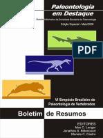 Paleontologia Em Destaque - Edição Especial Maio 2008 (Boletim de Resumos Do VI Simpósio Brasileiro de Paleontologia de Vertebrados)