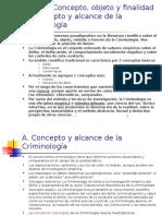 Concepto, Objeto y Finalidad de La Criminología
