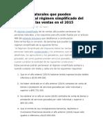 Personas Naturales Que Pueden Pertenecer Al Régimen Simplificado Del Impuesto a Las Ventas en El 2015