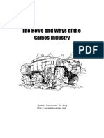 The Hows and Whys of The Games Industry