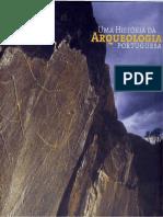 Uma Historia Da Arqueologia Portuguesa