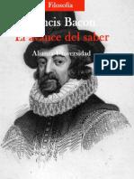 Francis Bacon - El avance del saber (Alianza) 222 pags.pdf