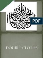 Double Cloths