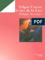 Rourhier Philippe - Edgar Cayce A La Luz De La Luz.pdf