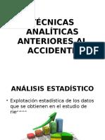 Técnicas Analíticas Anteriores Al Accidente