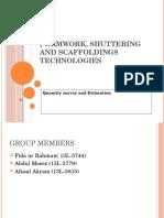 Formwork, Shuttering and Scaffoldings Technologies (2)