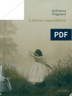 Adriana.trigiani. .Likimo.supuoklese.2008.LT - Work for downloading free