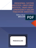 Mengenal Sistem Anestesi, Obat-obat Anestesi, Obat-obat