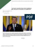 ¿en Qué Se Diferencia El Nuevo Acuerdo de Paz Entre El Gobierno de Colombia y Las FARC Del Que Fue Rechazado en El Plebiscito_ - BBC Mundo