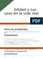 Probabilidad y Sus Usos en La Vida Real