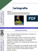 Cartografia - Estrutura dos Documentos Cartográficos Atuais