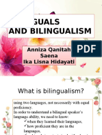 Bilinguals and bilingualism