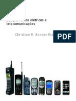 Equipamentos Elétricos e Telecomunicações