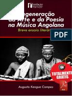 Augusto Kengue Campos -Degeneração Da Arte e Da Poesia Na Música