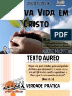 Lição 9 a Nova Vida Em Cristo
