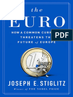 The Euro. How a Common Currency Threatens the Future of Europe. Joseph Stiglitz