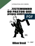 o Testemunho Do Pastor Que Pregou Embriagado