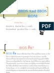 Bios and Bios Rom