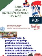 Penyuluhan Narkoba, HIV AIDS