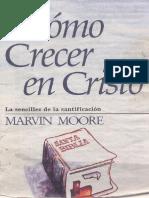 Marvin Moore - Como Crecer en Cristo