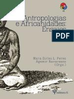 PERES; BAVARESCO. Antropologias e Africanidades - Ensaios