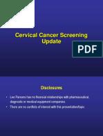 Cervical Cancer Screening Update 2012