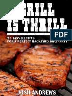 Grill is Thrill_ 25 Easy Recipe - Josh Andrews