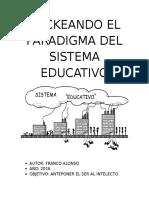 Hackeando El Paradigma Del Sistema Educativo