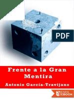 Frente a La Gran Mentira - Antonio Garcia-Trevijano