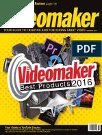 Videomaker - Vol. 31 No. 07 [Jan 2017]