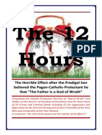 The 12 HOURS - The Horrible Effect of Pagan-Catholic Doctrine on God of Wrath - By Jakob Lorber (Excerpts and Full)