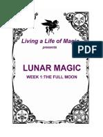 Lunar Magic Week 1