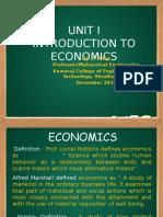 MG 6863 ENGG. ECONOMICS UNIT – I INTRODUCTION TO ECONOMICS