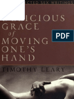 """Timothy Leary Erotica! """"Delicious Grace of Moving One's Hands"""""""