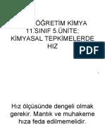 ORTAÖĞRETİM KİMYA 11.SINIF 5.ÜNİTE; KİMYASAL TEPKİMELERDE HIZ.pptx