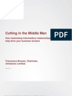 Cutting in the Middle Man