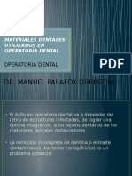 Materiales Dentales Utilizados en Operatoria Dental