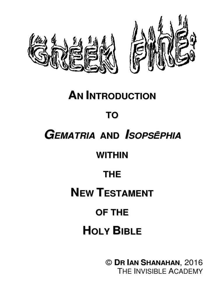 IAN SHANAHAN - Greek Fire - An Introduction to Gematria and Isopsephia  Within the New Testament | Gnosticism | Irenaeus