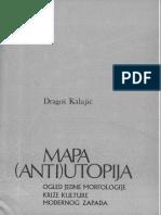 Dragoš Kalajić Mapa Anti Utopija
