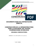 Dbc Construccion de La Infraestructura Para La Editorial Del Estado Plurinacional de Bolivia Segunda Convocatoria 12-10-15
