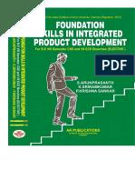 Foundation Skills In Integrated Product Development by S. Arunprasath, K. Sriram kumar,  P.Krishna Sankar