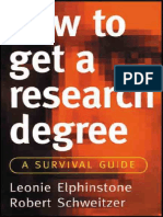 How to Get a Research Degree a Survival Guide