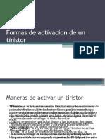 Formas de Activacion de Un Tiristor