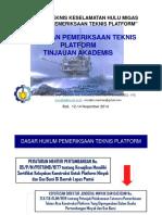 Pemeriksaan Teknis MJT Bali 12112014