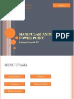 Manipulasi Animasi Pada Power Point